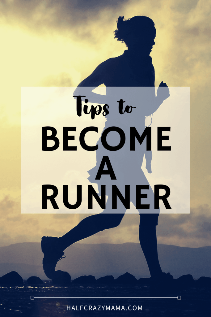 Tips to become a runner