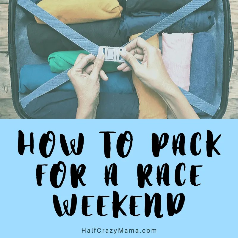 how to pack for a race weekend