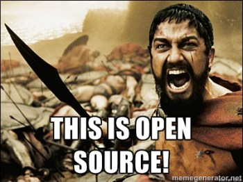 This is Open Source (ala Sparta Meme)