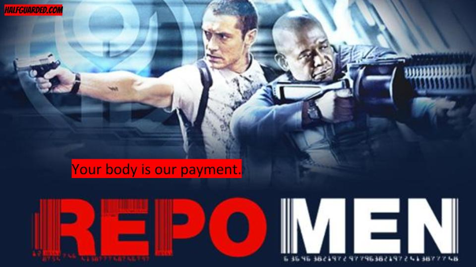 Repo Men 2 NEWS; Repo Men 2 RUMORS; Repo Men 2 PLOT and SPOILERS. Everything you could ever want to know about Repo Men 2