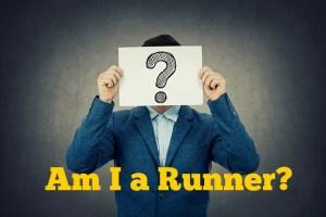 Running Mindset-Am I A Runner