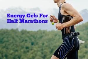 Energy Gels For A Half Marathon