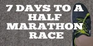 7 datys to a half marathon race