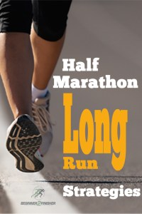 Half Marathon Long Run Strategies pin
