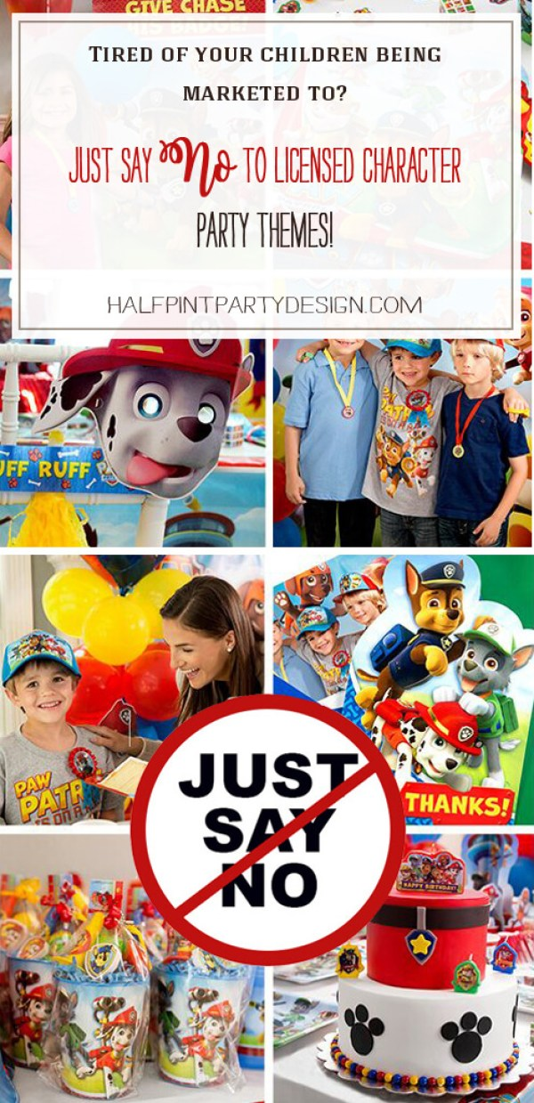 Just say no to character marketing. They've made EVERYTHING you can think of for character parties! If you like that sort of thing... you're all set. If you want a unique look and more creativity. Just say no! I'm bringing classy back to children's parties | Halfpint Design