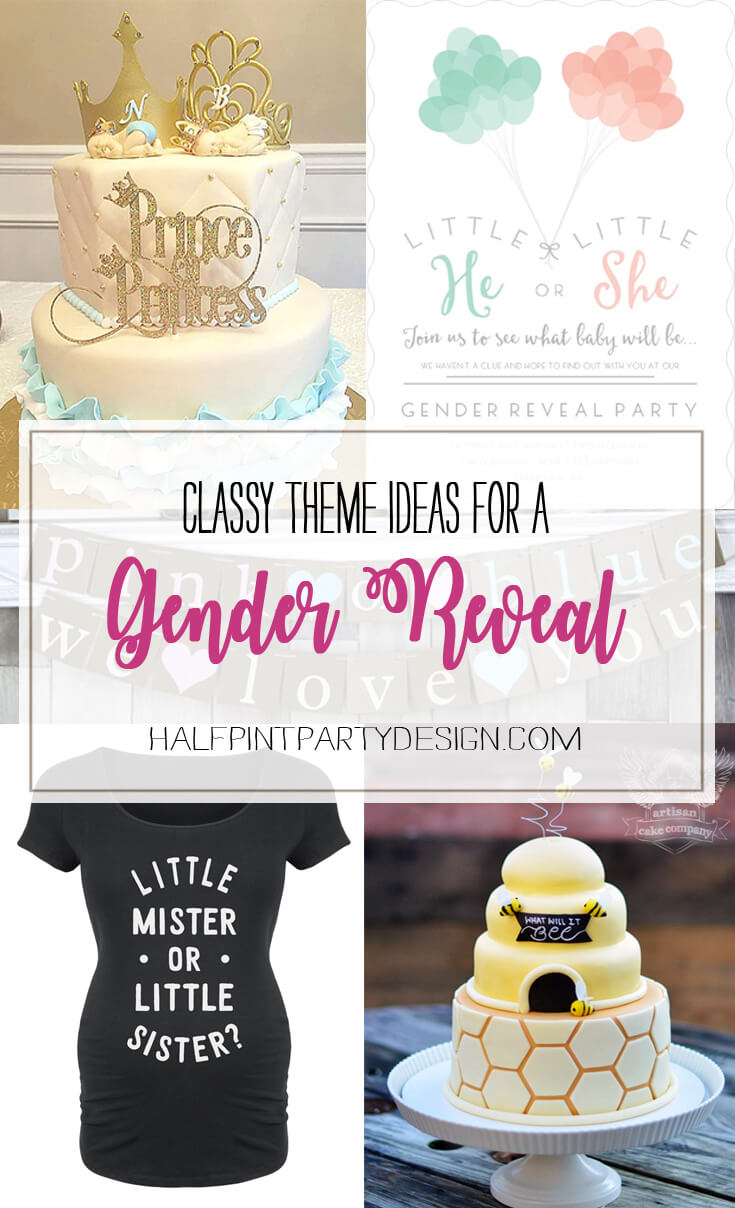 Classy Gender Reveal Party Ideas | Halfpint Design - There seems to be a lot of variety with gender reveal party themes. Some are almost classy while others border tacky! Check out the top 7 themes for a classy gender reveal party. Little Mister? What will you bee? Blue or pink? Prince or Princess? and more...