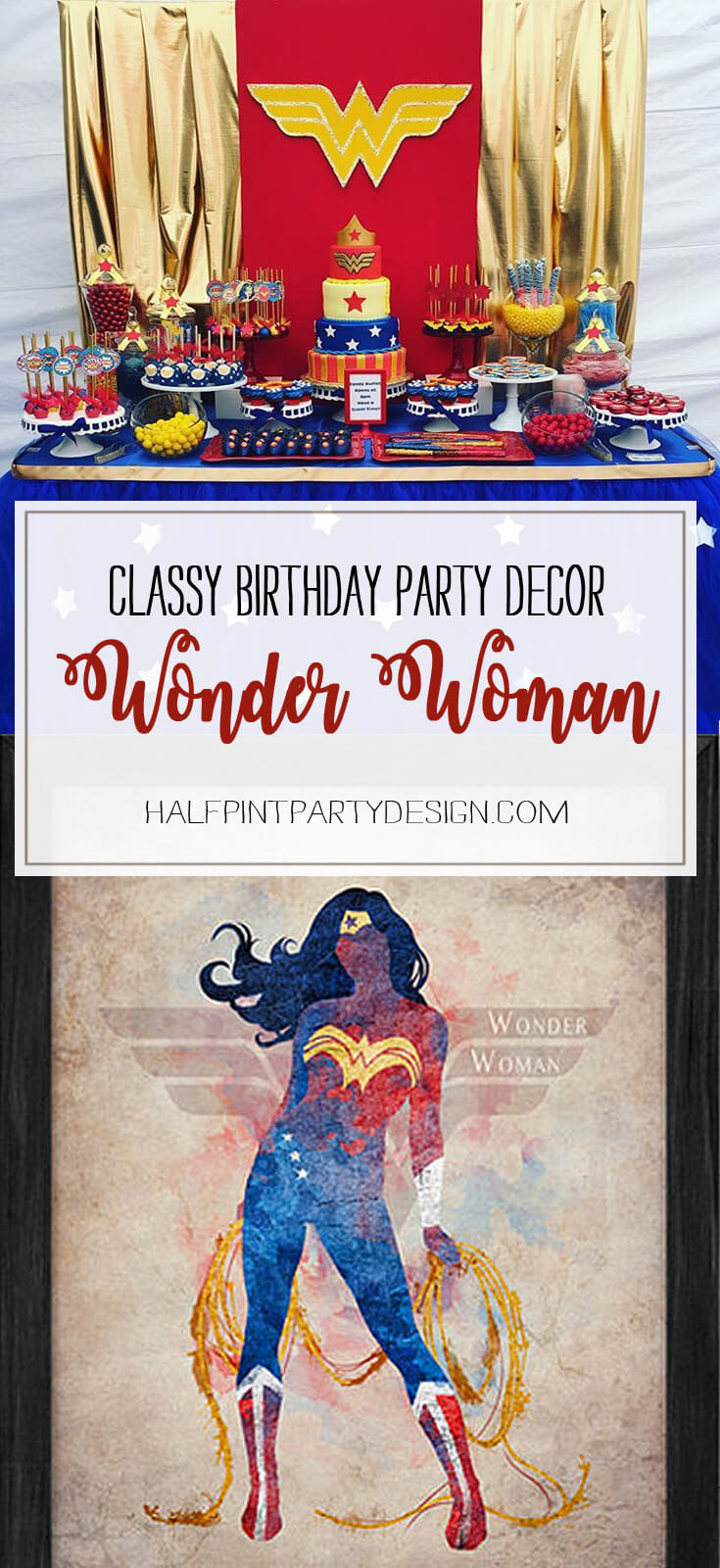 Classy Wonder Woman Birthday Party Decor Halfpint Party