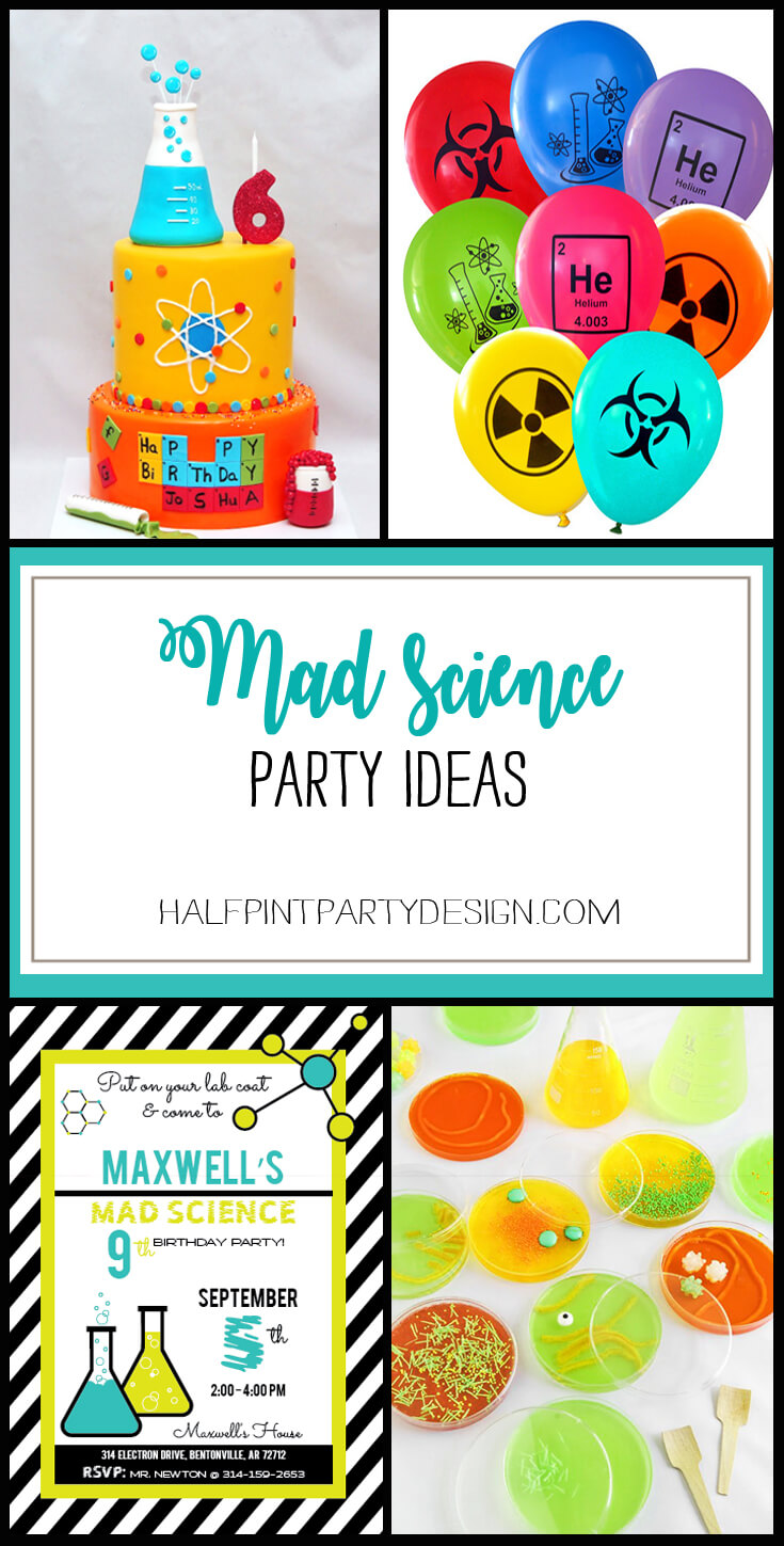 Looking for awesome Mad Science Party Ideas? We've got you covered! | HalfpintPartyDesign - Science Party, Science Food, STEM party, Mad Science