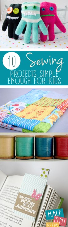 10 Sewing Projects Simple Enough For Kids| Sewing Projects for Kids, Projects for Kids, Sewing Hacks, Sewing Projects, Fun Sewing Projects, Activities for Kids, Popular Pin. #kidstuff #craftsforkids #kidscrafts #DIYcrafts #easyDIY #simpleDIY