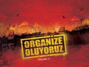 Organize Oluyoruz Volume 3