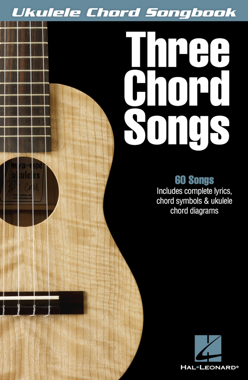 Play along with guitar, ukulele, or piano with interactive chords and diagrams. Three Chord Songs Hal Leonard Online