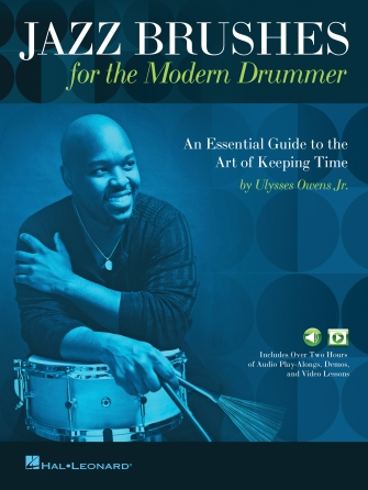 Jazz Brushes for the Modern Drummer - An Essential Guide to the Art of  Keeping Time | Hal Leonard Online