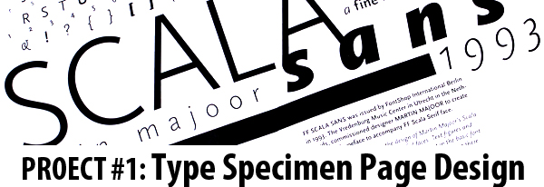 PROJECT #1: Type Specimen Page Design