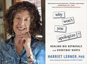 Harriet Lerner Why Won't You Apologize?