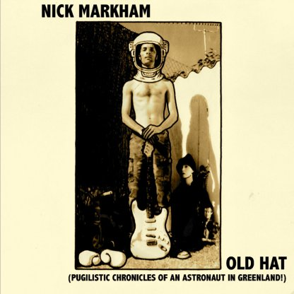 Nick Markham - Old Hat