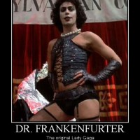 Dr. Frankenfurter...The Original Lady Gaga