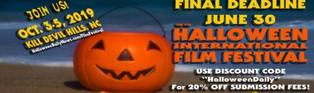 Halloween International Film Festival 2019 Final Deadline
