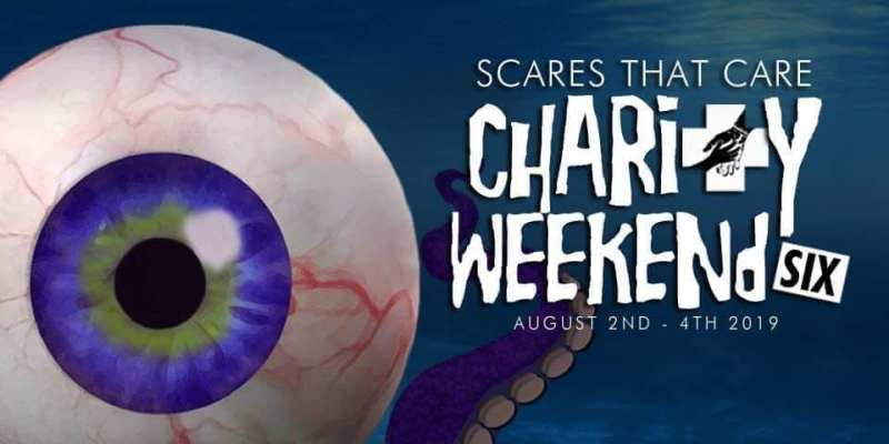 Scares That Care Charity Weekend - August 2-4, 2019