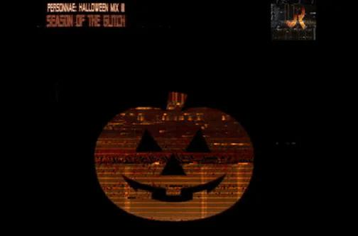 🎵Personnae: Halloween Mix III 🎃(Season of the Glitch) 1