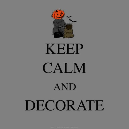 Keep Calm and Decorate Halloween 6