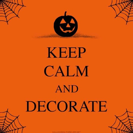 Keep Calm and Decorate Halloween 9