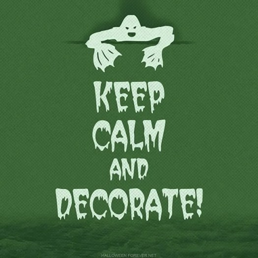 Keep Calm and Decorate Halloween 1