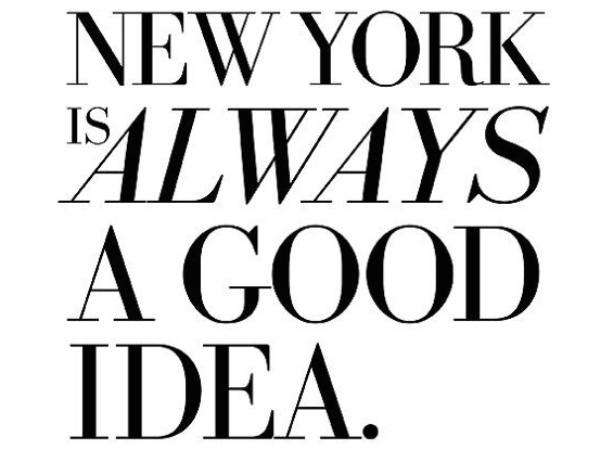 new-york-is-always-a-good-idea