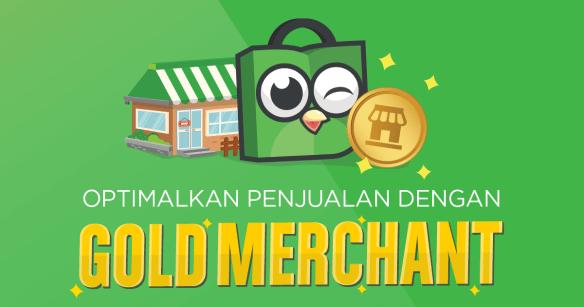Manfaat Menjadi Gold Merchant Di Tokopedia Halosis Blog