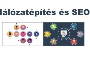 Hogy jön össze: honlap SEO és hálózatépítés? – Jól!