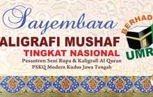 Sayembara Kaligrafi Mushaf dan Pameran Kaligrafi Nasional