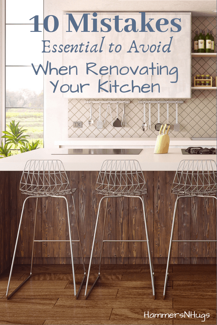 mistakes to avoid when renovating your kitchen