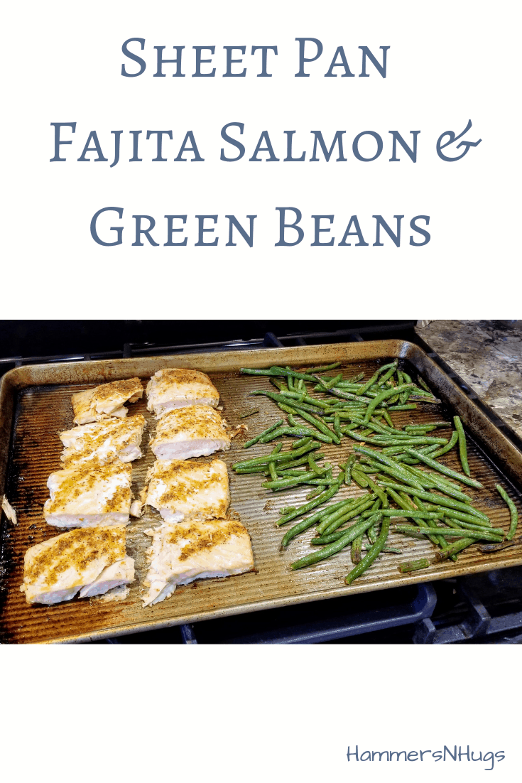 Sheet Pan Fajita Salmon and Green Beans Recipe