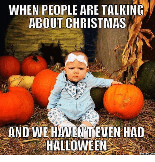 when-people-are-talking-about-christmas-and-we-haveniueven-had-5333849.png