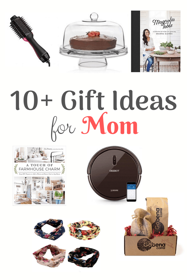10+ Gift Ideas for Mom