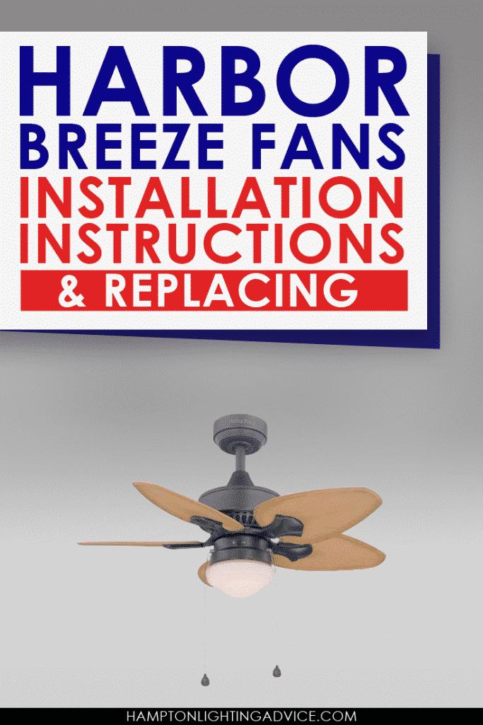 Harbor Breeze Fans Installation Instructions  Replacing