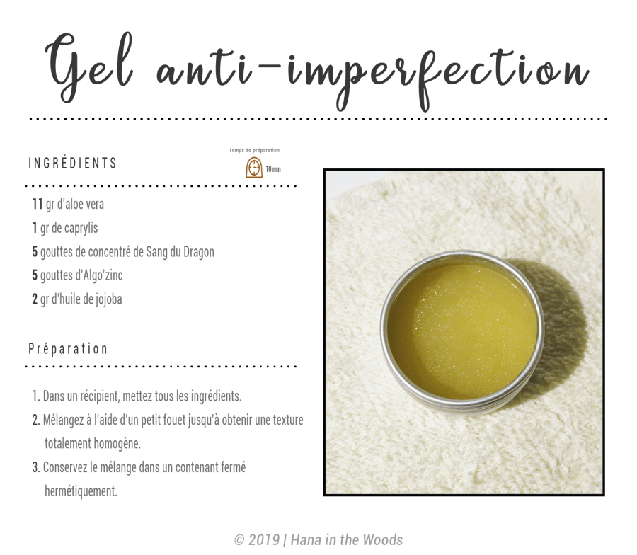 Recette Gel Anti Imperfection