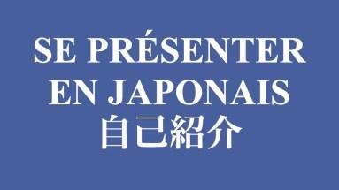 Comment se présenter en japonais ?