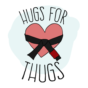 Hugs for Thugs