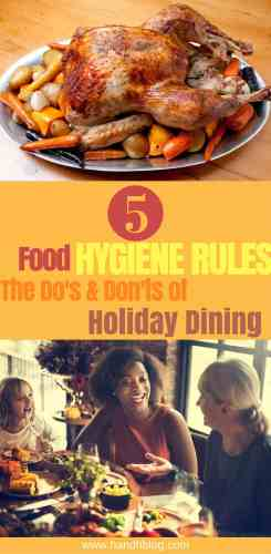 5 Food Hygiene Rules The Dos Donts Of Holiday Dining Healthy