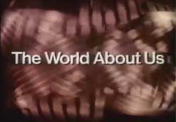 "BBC ""The World About Us"" (1974)"