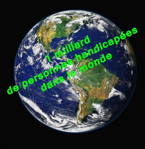 photo représentant la planète Terre vue de l'espace accompagnée du texte : 1 milliard de personnes handicapées dans le monde