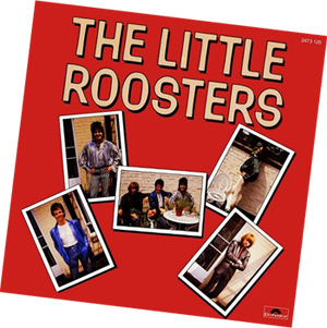 The Little Roosters - Lost Album