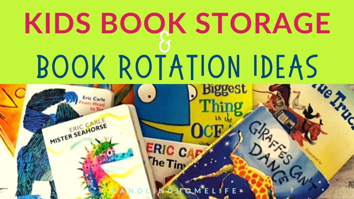 Kids Books Best Organizing Tips For Book Rotation
