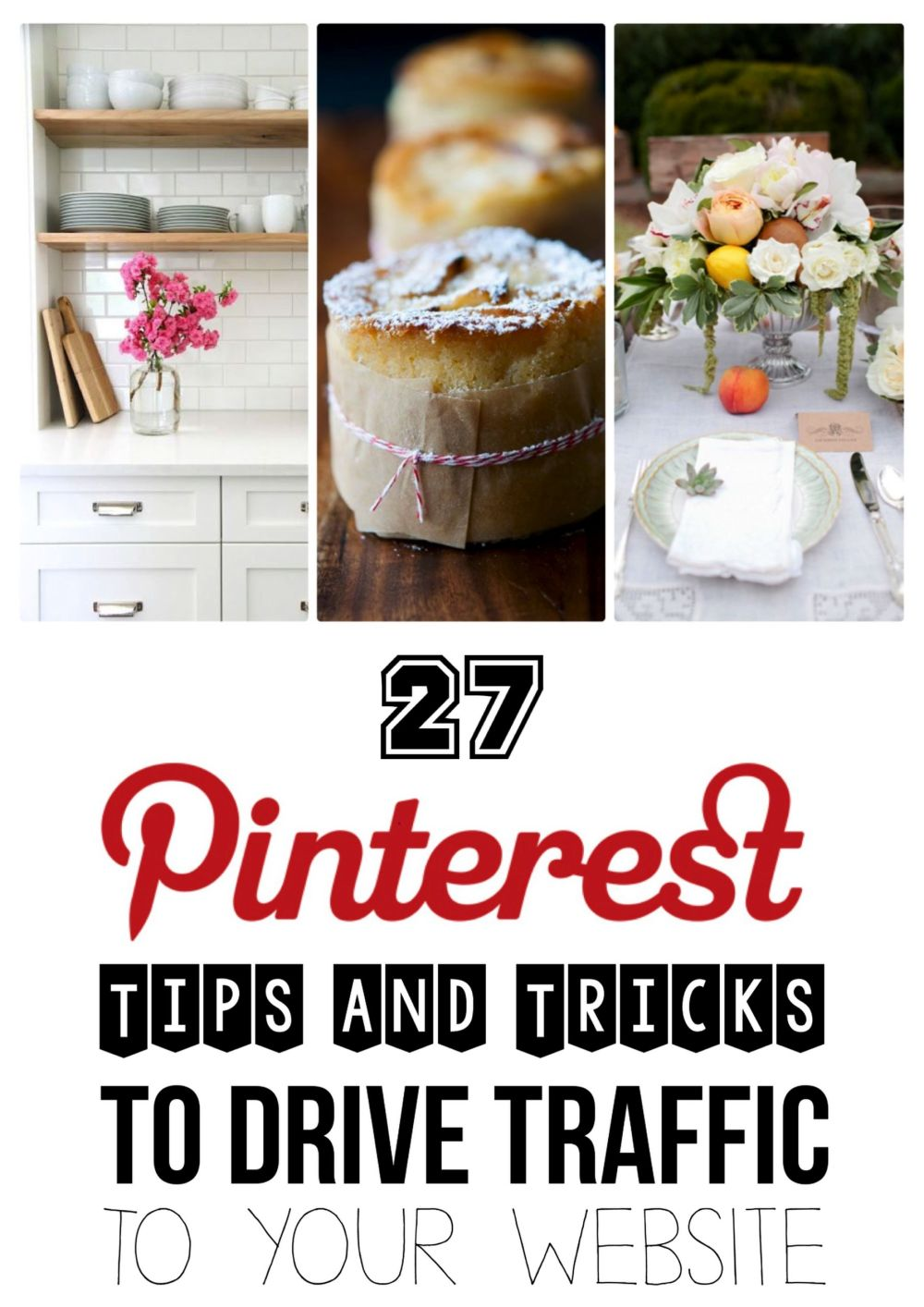 27 Tips And Tricks You Need To Know To Effectively Use Pinterest And Grow Your Blog With Pinterest! (1)