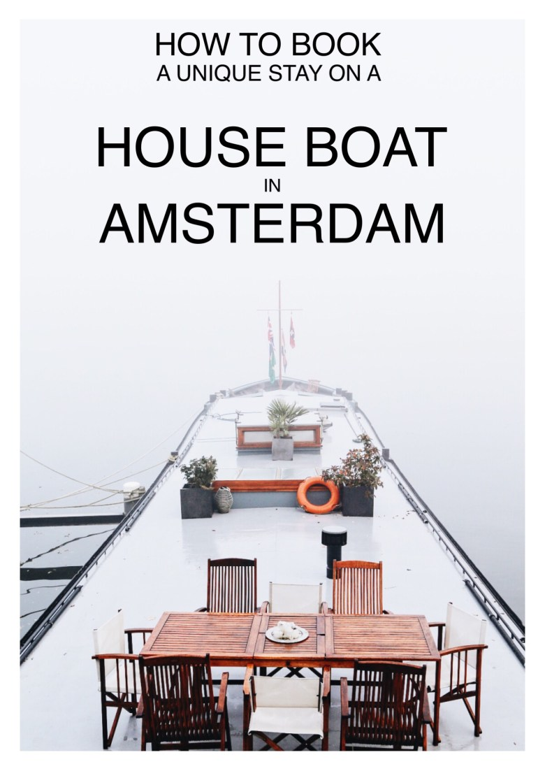 How To Stay On A Unique House Boat In Amsterdam, The Netherlands (1)