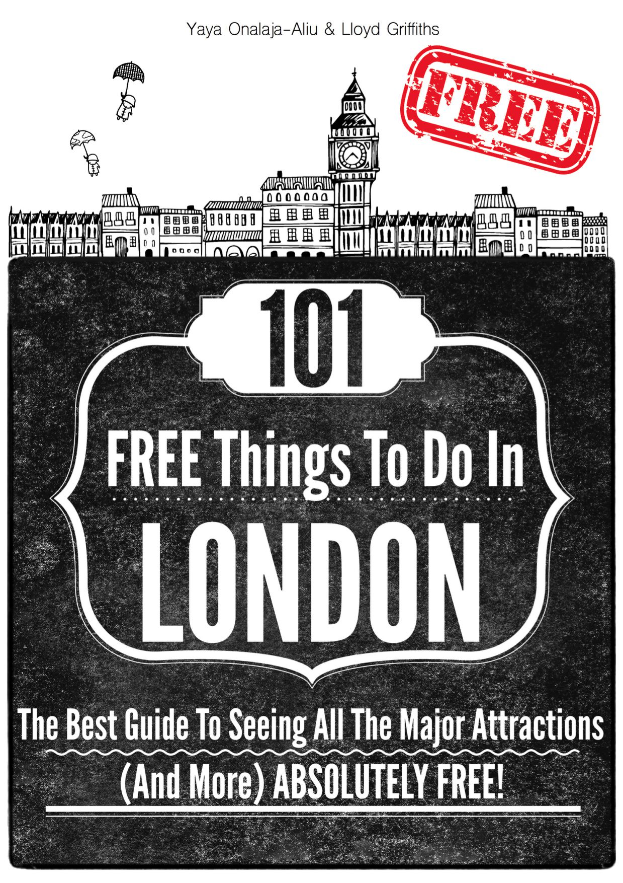 101 Free Things To Do In London - FREE EBOOK!
