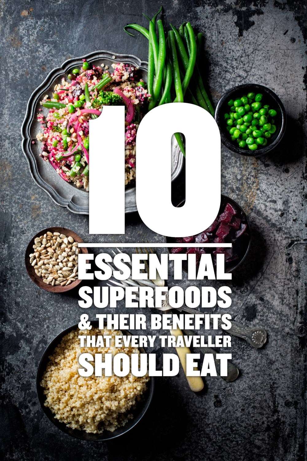 10 Essential Superfoods And Their Benefits That Every Traveller Should Eat (1)