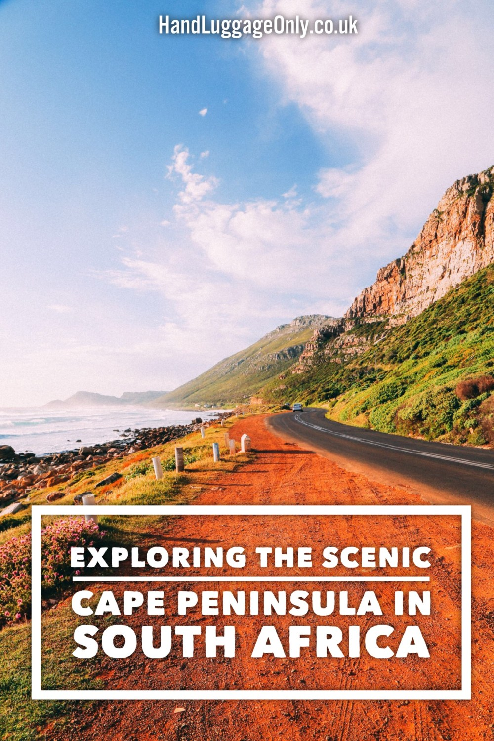 Exploring The Most Scenic Driving Route In Cape Town - The Cape Peninsula