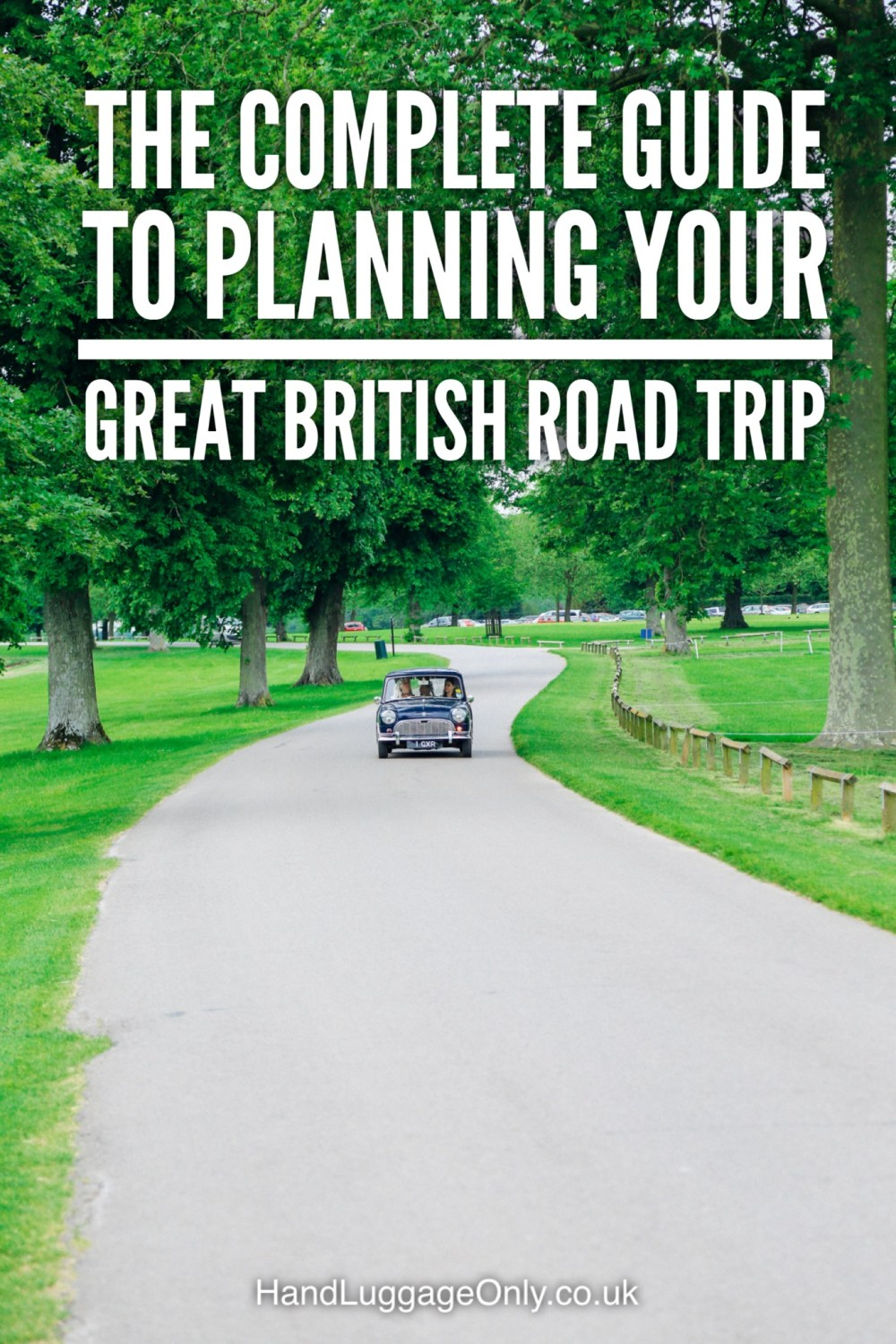 The Complete Guide To Planning Your Great British Road Trip (1)