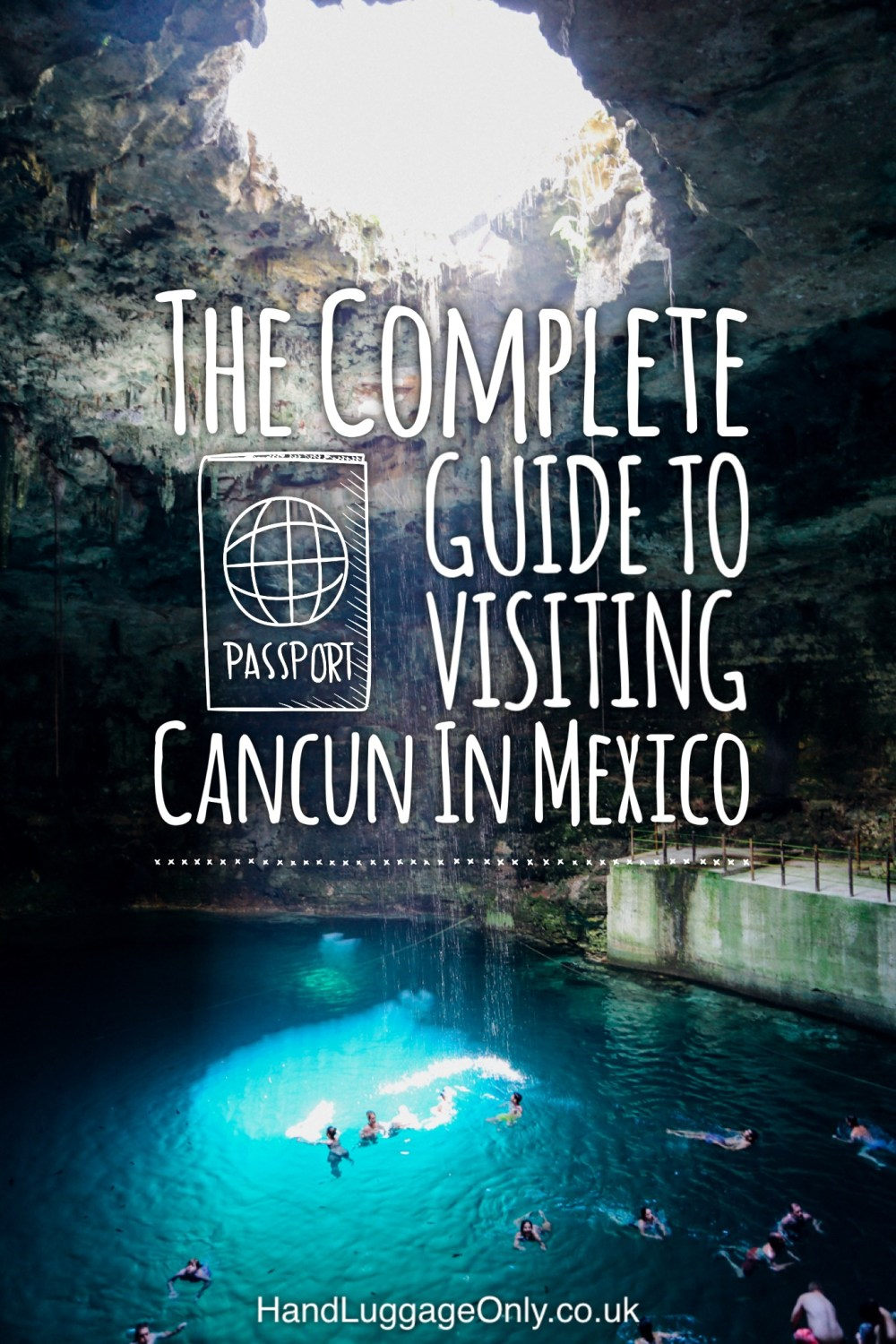 The Complete Guide To Visiting Cancun In Mexico